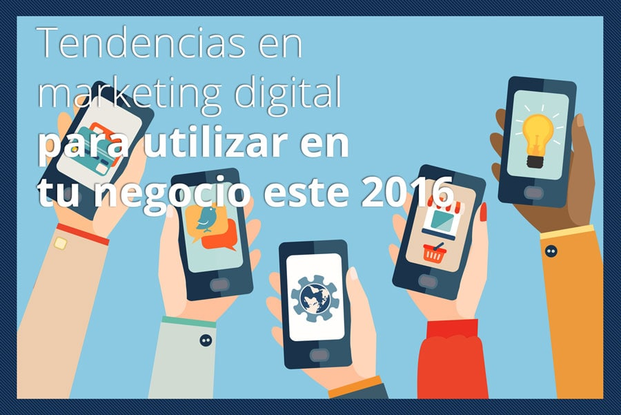 tendencias-en-marketing-digital