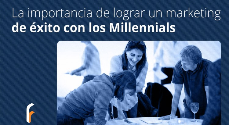 lograr-un-marketing-de-exito-millennials